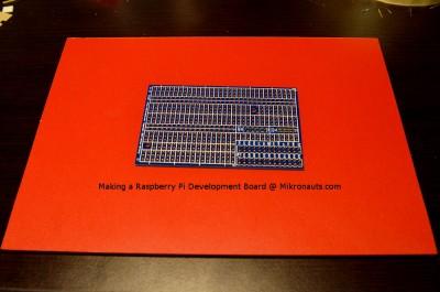 Making a Raspberry Pi Development Board @ Mikronauts.com